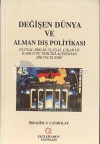 Değişen Dünya ve Alman Dış Politikası %15 indirimli İbrahim S. Canbola
