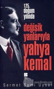 Değişik Yanlarıyla Yahya Kemal