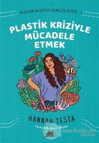 Değişim Kolektifi Gençlik Dizisi 2: Plastik Kriziyle Mücadele Etmek