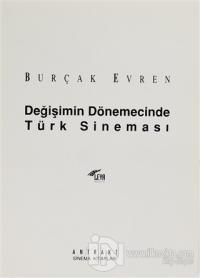 Değişimin Dönemecinde Türk Sineması