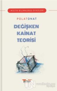 Değişken Kainat Teorisi Polat Onat