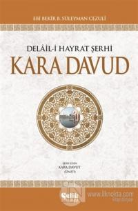 Delail-i Hayrat Şerhi Kara Davud (2. Hamur - İthal Kağıt) (Ciltli)
