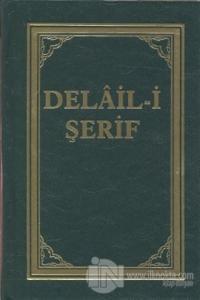 Delail-i Şerif (Ciltli)