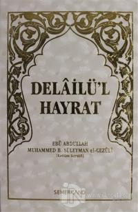 Delailü'l Hayrat (Ciltli)