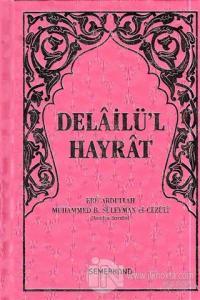 Delailü'l Hayrat (Pembe Kapak, Hafız Boy) (Ciltli)