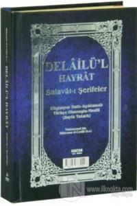 Delailü'l Hayrat - Salavat-ı Şerifeler (Çanta Boy) (Ciltli)
