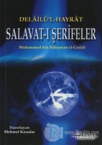 Delailü'l Hayrat Salavat-ı Şerifeler