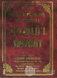 Delailü'l Hayrat Türkçe Okunuş ve Manalı (Üçlü) (Dua-122)