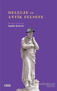 Deleuze ve Antik Felsefe