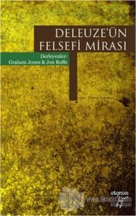 Deleuze'ün Felsefi Mirası
