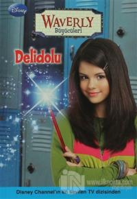 Delidolu - Waverly Büyücüleri (Lisanslı Ürün)