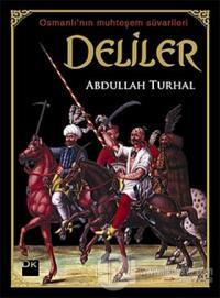 Deliler %20 indirimli Abdullah Turhal