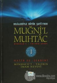 Delilleriyle Büyük Şafii Fıkhı - Muğni'l Muhtac 1. Cilt (Ciltli)