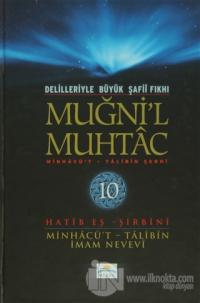 Delilleriyle Büyük Şafii Fıkhı - Muğni'l Muhtac 10. Cilt (Ciltli)
