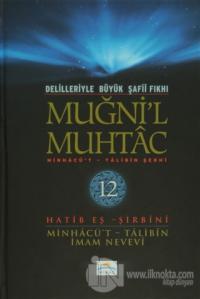 Delilleriyle Büyük Şafii Fıkhı - Muğni'l Muhtac 12. Cilt (Ciltli)