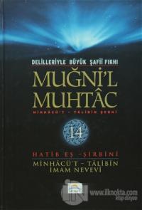 Delilleriyle Büyük Şafii Fıkhı - Muğni'l Muhtac 14. Cilt (Ciltli)