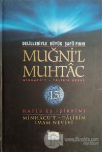 Delilleriyle Büyük Şafii Fıkhı - Muğni'l Muhtac 15. Cilt (Ciltli)