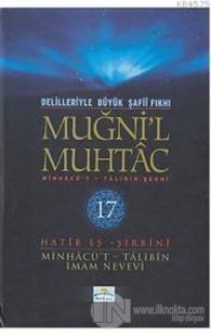 Delilleriyle Büyük Şafii Fıkhı - Muğni'l Muhtac 17. Cilt (Ciltli)