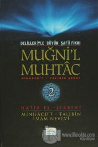 Delilleriyle Büyük Şafii Fıkhı - Muğni'l Muhtac 2. Cilt (Ciltli)