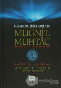 Delilleriyle Büyük Şafii Fıkhı - Muğni'l Muhtac 3. Cilt (Ciltli)