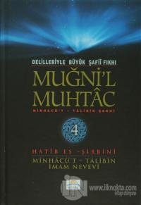 Delilleriyle Büyük Şafii Fıkhı - Muğni'l Muhtac 4. Cilt (Ciltli)