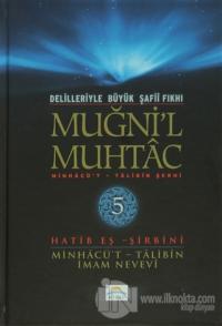 Delilleriyle Büyük Şafii Fıkhı - Muğni'l Muhtac 5. Cilt (Ciltli)