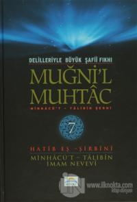 Delilleriyle Büyük Şafii Fıkhı - Muğni'l Muhtac 7. Cilt (Ciltli)