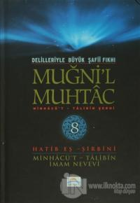 Delilleriyle Büyük Şafii Fıkhı - Muğni'l Muhtac 8. Cilt (Ciltli)