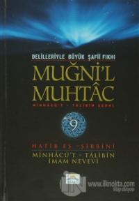Delilleriyle Büyük Şafii Fıkhı - Muğni'l Muhtac 9. Cilt (Ciltli)