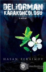 Deliorman Karakoncolosu