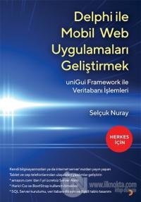 Delphi İle Mobil Web Uygulamaları Geliştirmek