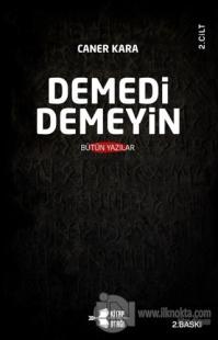 Demedi Demeyin Cilt 2 Caner Kara