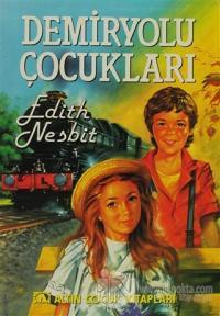 Demiryolu Çocukları %20 indirimli Edith Nesbit