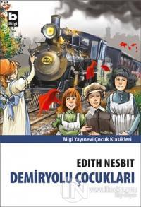 Demiryolu Çocukları %15 indirimli Edith Nesbit