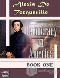 Democracy in America - Book One