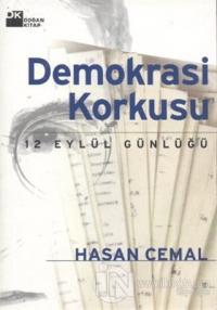 Demokrasi Korkusu 12 Eylül Günlüğü