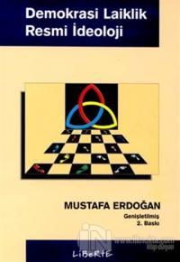 Demokrasi Laiklik Resmi İdeoloji %25 indirimli Mustafa Erdoğan