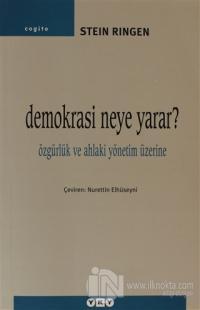 Demokrasi Neye Yarar?