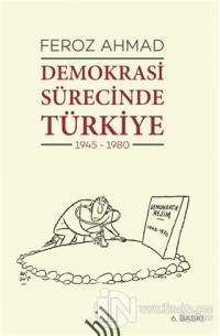 Demokrasi Sürecinde Türkiye (1945-1980)