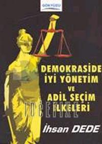 Demokraside İyi Yönetim ve Adil Seçim İlkeleri