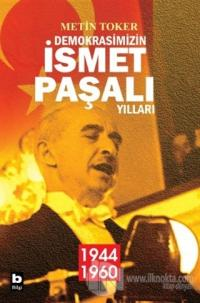 Demokrasimizin İsmet Paşalı Yılları (2 Kitap Takım)