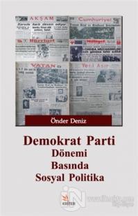 Demokrat Parti Dönemi Basında Sosyal Politika