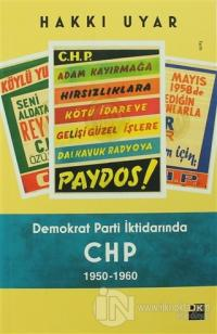 Demokrat Parti İktidarında CHP 1950 - 1960