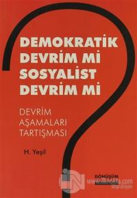 Demokratik Devrim Mi Sosyalist Devrim Mi?