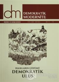 Demokratik Modernite Düşünce ve Kuram Dergisi Sayı : 15 Ocak-Şubat-Mart 2016