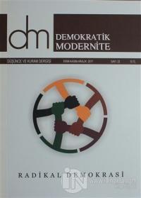 Demokratik Modernite Düşünce ve Kuram Dergisi Sayı : 22 Ekim-Kasım-Aralık 2017