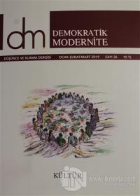 Demokratik Modernite Düşünce ve Kuram Dergisi Sayı: 26 Ocak - Şubat - Mart 2019