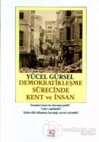 Demokratikleşme Sürecinde Kent ve İnsan