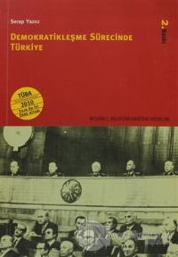 Demokratikleşme Sürecinde Türkiye