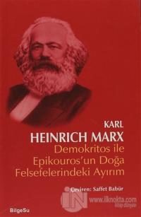 Demokritos ile Epikouros'un Doğa Felsefelerindeki Ayırım %20 indirimli